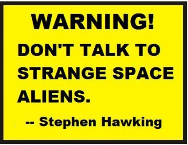 stephen hawking right about nasty aliens
